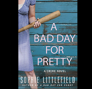 A Bad Day For Pretty novel